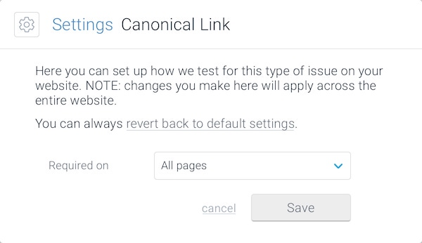A screenshot showing the parameters that can be configured for Canonical Link issues in ContentKing