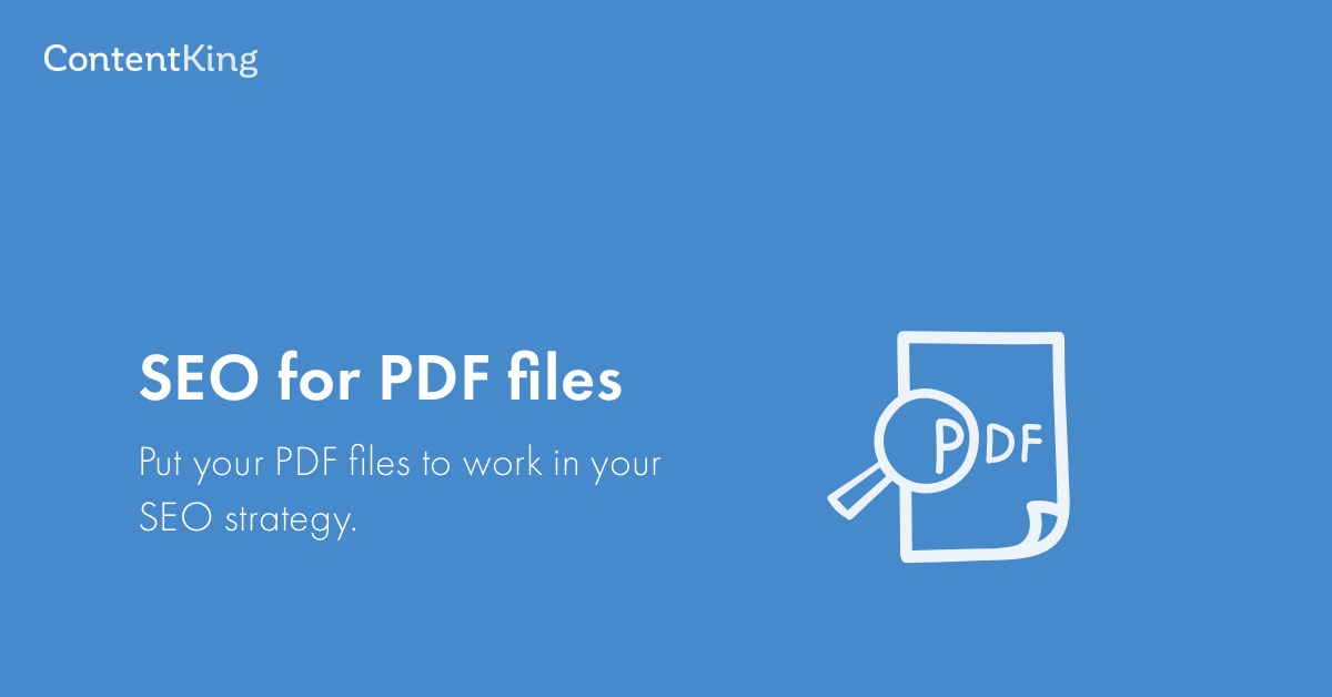 SEO optimize your PDF files: the ultimate reference guide | ContentKing